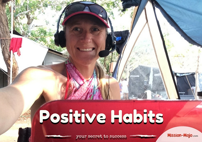 Positive Habits – the secret to a successful business and life