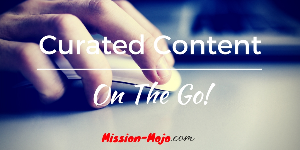Creating Curated Content on the go!