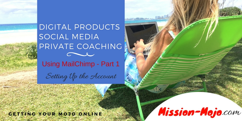 MailChimp basic tutorial series part 1 – Opening an Account