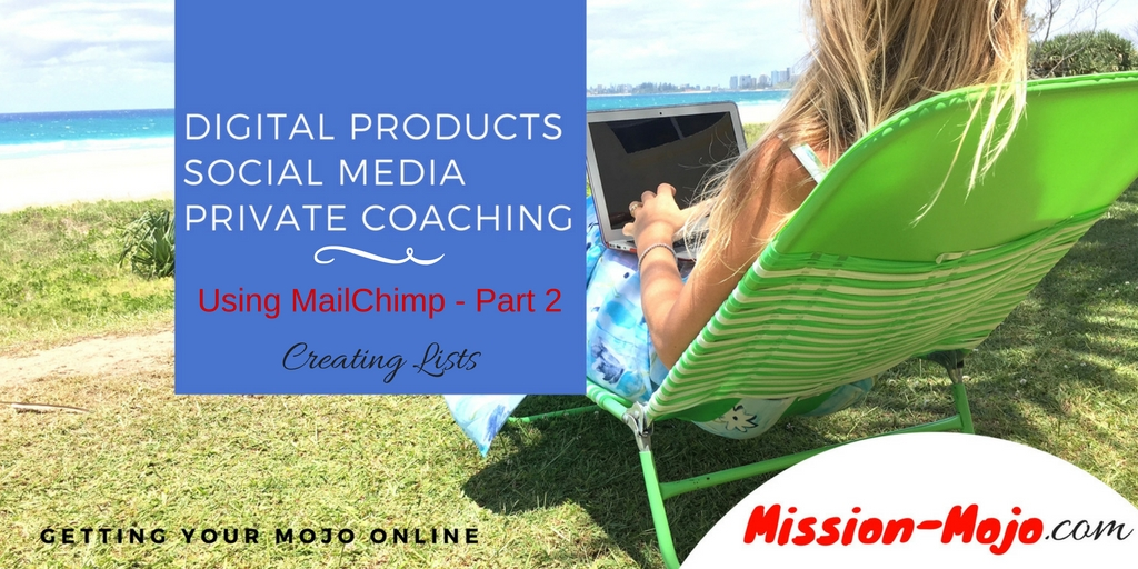 MailChimp basic tutorial series part 2 – Creating lists
